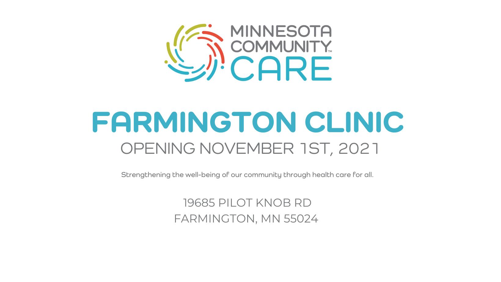 Farmington, MN Clinic opening November 1st, 2021